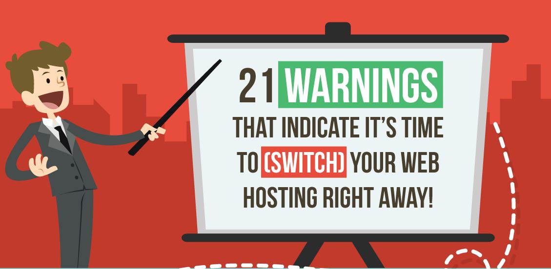 21-Warnings-That-Indicate-Its-Time-to-Switch-Your-Web-Host-Right-Away-InfoGraphic