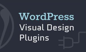 Visual Design WordPress Plugins