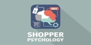 How To Sway Buyers And Invoke Loyalty With Shoppers Psychology