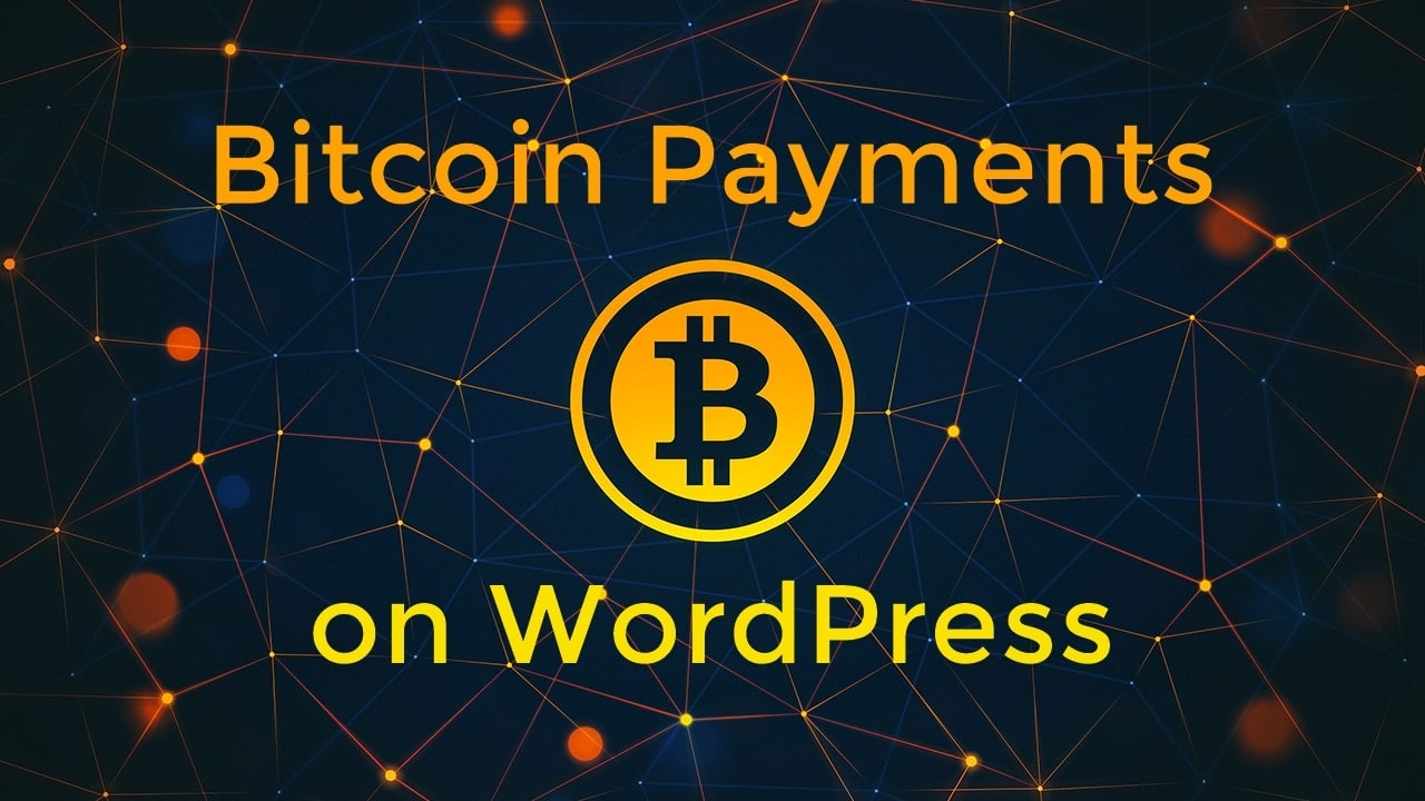 How to accept Bitcoin payments on WordPress?