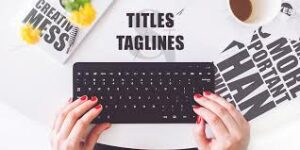 Taglines Writing SEO Tips