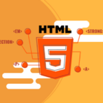 HTML Explained: What Is It? How To Use? Why?