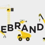 Eight Signs It's Time For A Company Rebrand