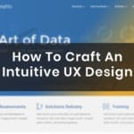 How To Craft An Intuitive UX Design